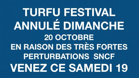 Turfu Festival annulé ce Dimanche 20 octobre